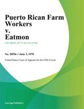 Puerto Rican Farm Workers V. Eatmon