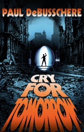Download and Read Online Cry For Tomorrow