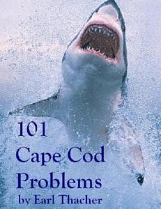 101 Cape Cod Problems da Earl Thacher