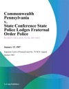 Commonwealth Pennsylvania V State Conference State Police Lodges Fraternal Order Police
