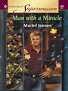 Man With A Miracle