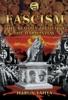 Fascism: The Bloody Ideology of Darwinism