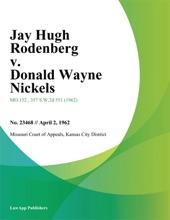 Jay Hugh Rodenberg V. Donald Wayne Nickels