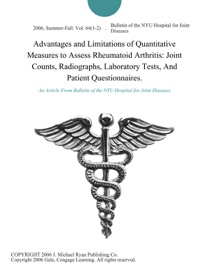Advantages And Limitations Of Quantitative Measures To Assess Rheumatoid Arthritis Joint Counts Radiographs Laboratory Tests And Patient Questionnaires