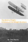 The Birth Of Flight A History Of The Wright Brothers