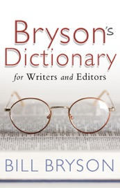 BRYSONS DICTIONARY: FOR WRITERS AND EDITORS