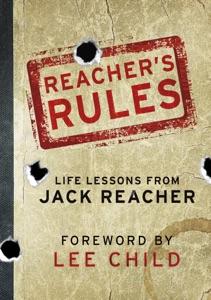Reacher's Rules: Life Lessons From Jack Reacher da Jack Reacher