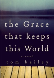 The Grace That Keeps This World