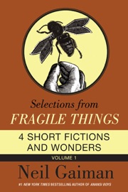 Selections from Fragile Things, Volume One PDF Download