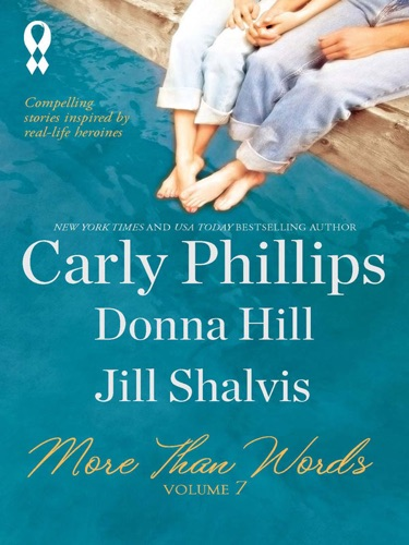 Carly Phillips, Donna Hill & Jill Shalvis - More Than Words, Volume 7