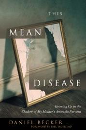 This Mean Disease