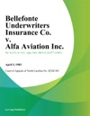 Bellefonte Underwriters Insurance Co V Alfa Aviation Inc