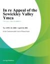 In Re Appealofthe Sewickley Valley YMCA