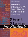 A Study Guide For Flannery OConnors A Good Man Is Hard To Find