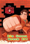 Wreck-It Ralph  Im Gonna Wreck It