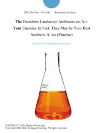 The Outsiders Landscape Architects Are Not Your Enemies In Fact They May Be Your Best Aesthetic Allies Practice
