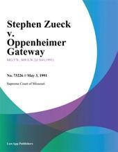 Stephen Zueck V. Oppenheimer Gateway