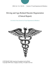 Driving And Age Related Macular Degeneration Clinical Report