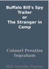 Buffalo Bills Spy Trailer Or The Stranger In Camp