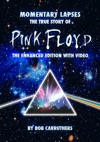 Momentary Lapses The True Story Of Pink Floyd