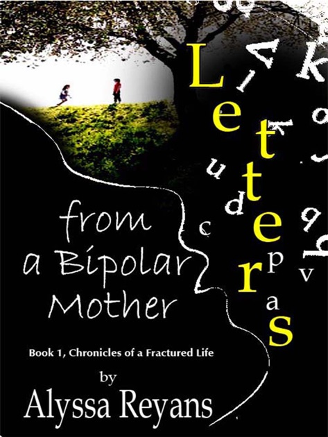 Letters From A Bipolar Mother By Alyssa Reyans On Apple Books