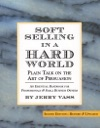Soft Selling In A Hard World