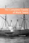The Travels Of Mark Twain With Commentary Mark Twain Biography And Plot Summaries