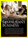 The Essential Guide To Starting Your Own Restaurant Business