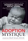 The Adoption Mystique