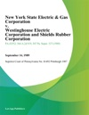 New York State Electric  Gas Corporation V Westinghouse Electric Corporation And Shields Rubber Corporation
