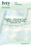 TeaBox - Running Tuck Shops In Hong Kong Schools A