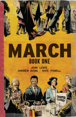 March: Book One - John Lewis, Andrew Aydin & Nate Powell book