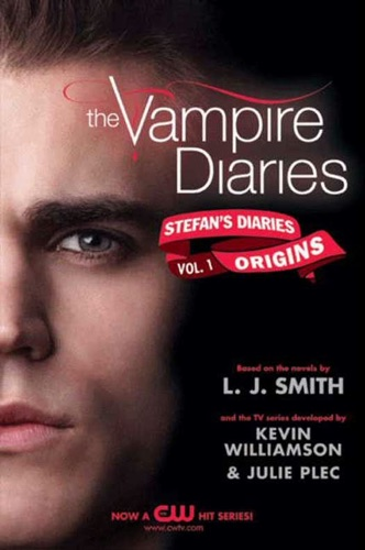 L. J. Smith & Kevin Williamson & Julie Plec - The Vampire Diaries: Stefan's Diaries #1: Origins