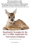 EssaySnarks Strategies For The 2011-12 MBA Admissions Essays For Tuck School Of Business