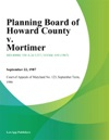 Planning Board Of Howard County V Mortimer