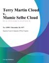 Terry Martin Cloud V Mamie Selbe Cloud