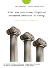 Walter Layton On The Relations Of Capital And Labour (1914): A Marshallian Text Pur Sang?