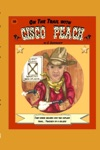 On The Trail With Cisco Peach