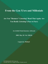 From the Gen X'ers and Millenials: Are You