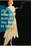 25 Women Authors You Need To Read