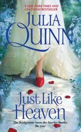 Just Like Heaven - Julia Quinn by  Julia Quinn PDF Download