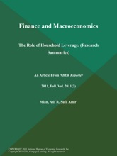 Finance and Macroeconomics: The Role of Household Leverage (Research Summaries)