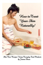 How To Treat Your Skin Naturally!