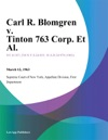 Carl R Blomgren V Tinton 763 Corp Et Al