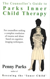 THE COUNSELLORS GUIDE TO PARKS INNER CHILD THERAPY