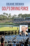 Deane Beman Golfs Driving Force
