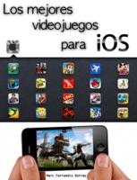 Los mejores videojuegos para iOS