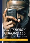 Blackberry Chronicles