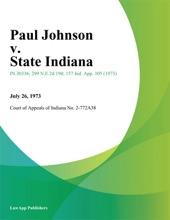 Paul Johnson V. State Indiana