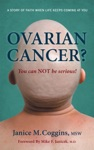 Ovarian Cancer You Can Not Be Serious